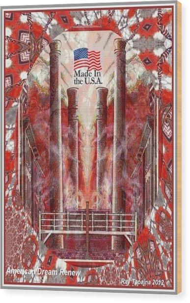 American Dream Renew Wood Print