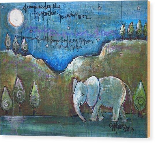 An Elephant For You Wood Print