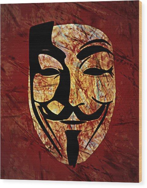Anonymous Wood Print