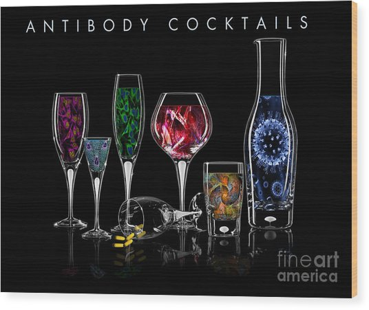 Antibody Cocktails Wood Print