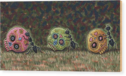 Ants And Sugar Skulls Wood Print