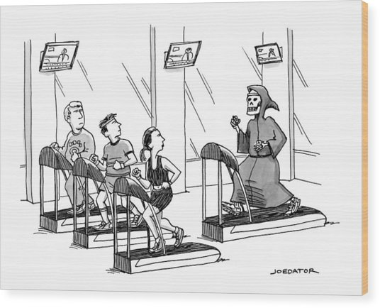 At A Gym, Death Runs On A Treadmill Behind Three Wood Print