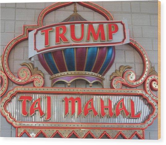 Atlantic City - Trump Taj Mahal Casino - 12121 Wood Print by DC Photographer