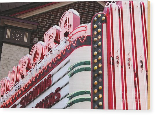 Aurora Theater Marquee Wood Print