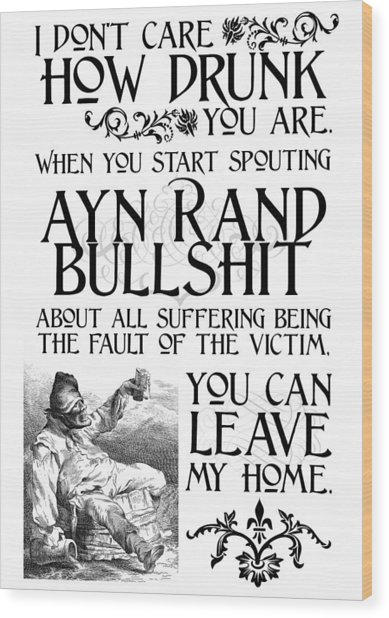 Ayn Rand Bullshit Wood Print