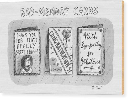 Bad Memory Cards Wood Print