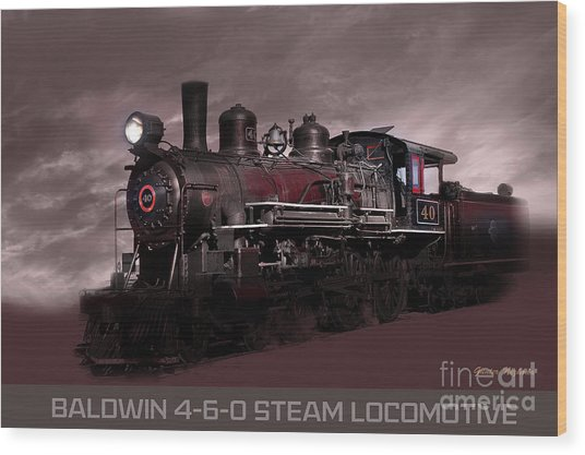 Baldwin 4-6-0 Steam Locomotive Wood Print