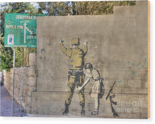 Banksy In Bethlehem 2 Wood Print