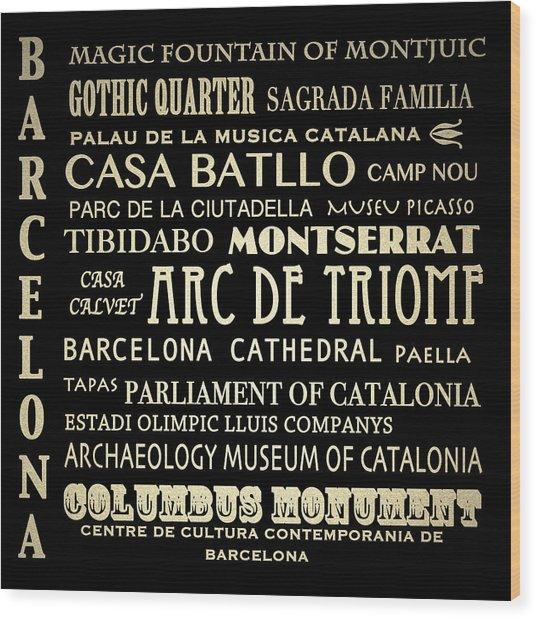 Barcelona Spain Famous Landmarks Wood Print