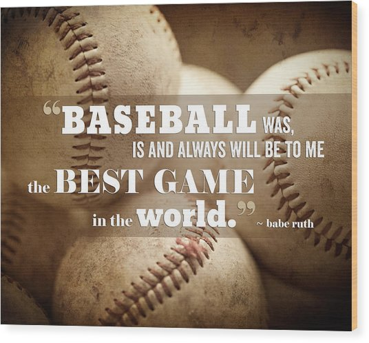 Baseball Print With Babe Ruth Quotation Wood Print