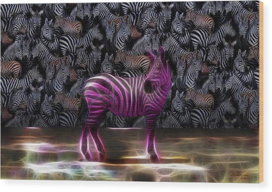 Be Courageous - Be Different - Zebra Wood Print