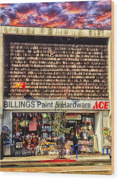 Billings Hardware Wood Print by Bob Winberry