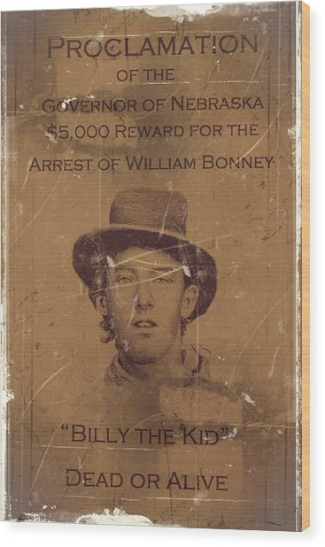 Billy The Kid Wanted Poster Wood Print