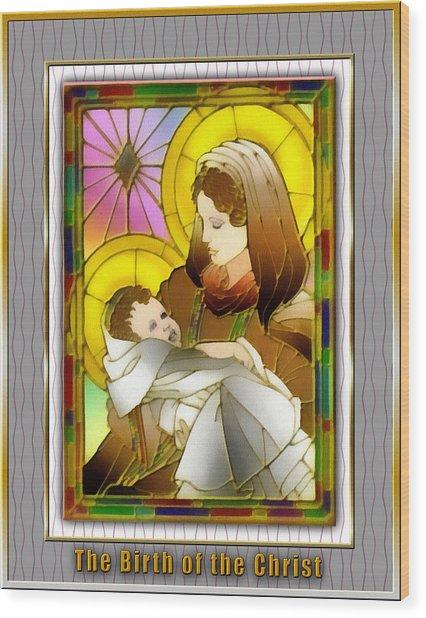 Birth Of The Christ Wood Print