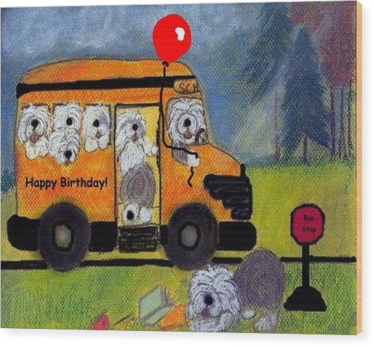 Birthday Bus Wood Print