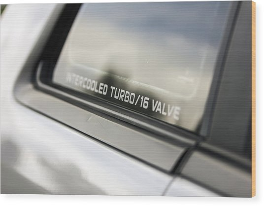 Birthday Car - Intercooled Turbo 16 Valve Wood Print