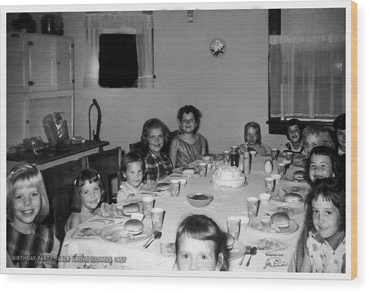 Birthday Party Table Grove Illinois 1957 Wood Print