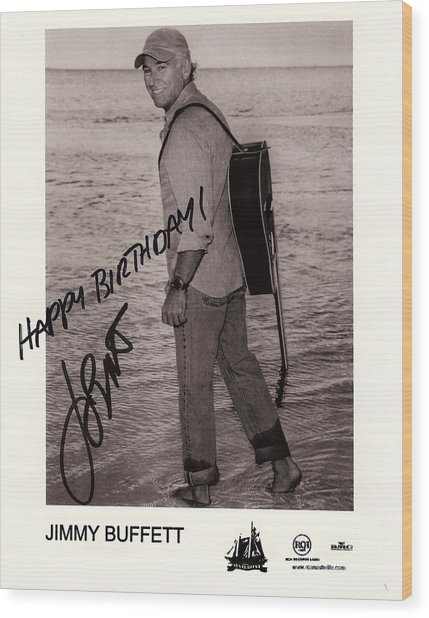 Birthday Wishes From Jimmy Buffett Wood Print