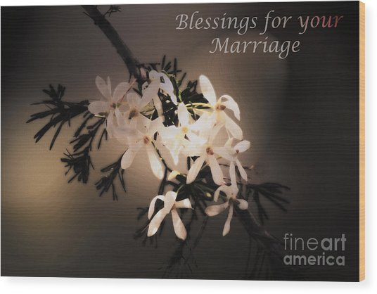Blessings For Your Marriage Wood Print