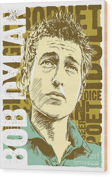 Bob Dylan Pop Art Wood Print