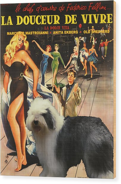 Bobtail -  Old English Sheepdog Art Canvas Print - La Dolce Vita Movie Poster Wood Print