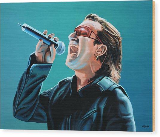 Bono Of U2 Painting Wood Print