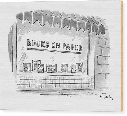 'books On Paper' Wood Print