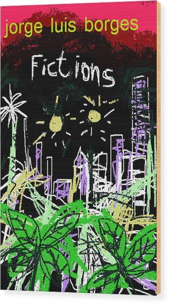 Borges Fictions Poster  Wood Print