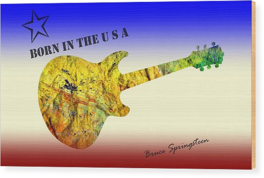Born In The U S A Bruce Springsteen Wood Print