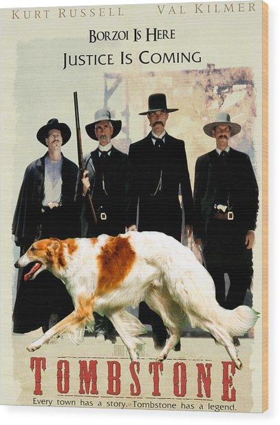 Borzoi Art - Tombstone Movie Poster Wood Print