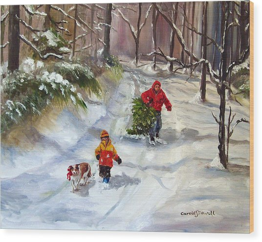 Bringing Home The Christmas Tree Wood Print by Carole Powell