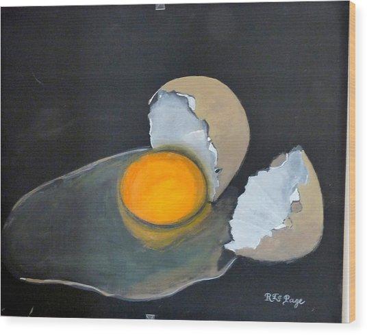 Broken Egg Wood Print
