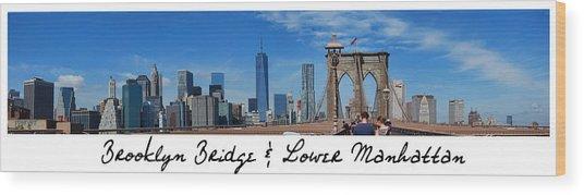 Brooklyn Bridge And Lower Manhattan Script Wood Print