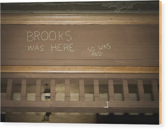 Brooks Was Here Wood Print