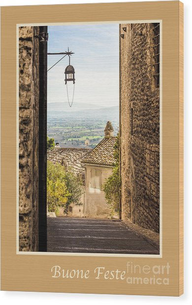 Buone Feste With Valley Outside Of Assisi Wood Print