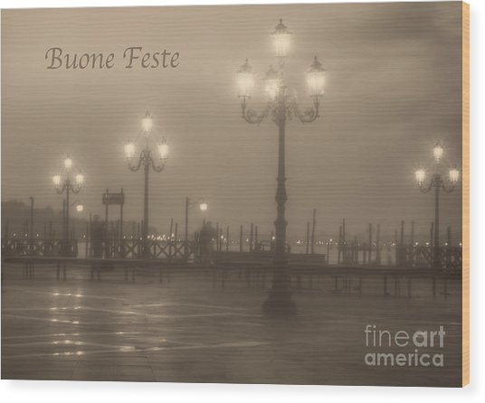 Buone Feste With Venice Lights Wood Print