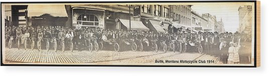 Butte Motorcycle Club 1914 Sepia Tone Wood Print
