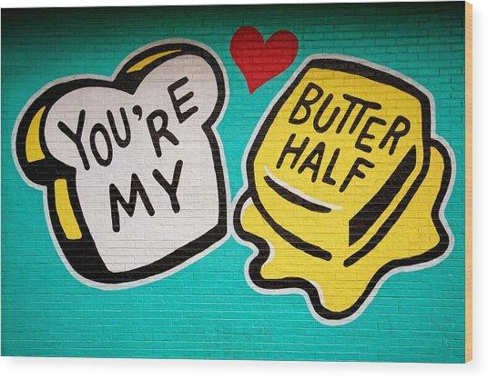 Butter Half Wood Print