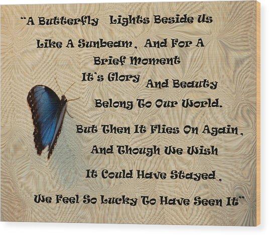 Butterfly Poem Wood Print