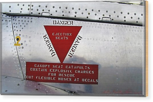 Canadair Ct-114 Tutor Danger  Ejection Seats Wood Print