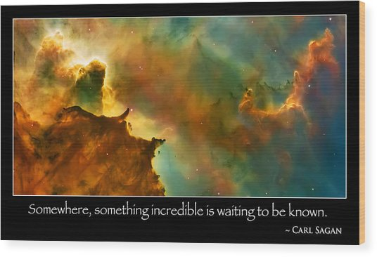 Carl Sagan Quote And Carina Nebula 3 Wood Print