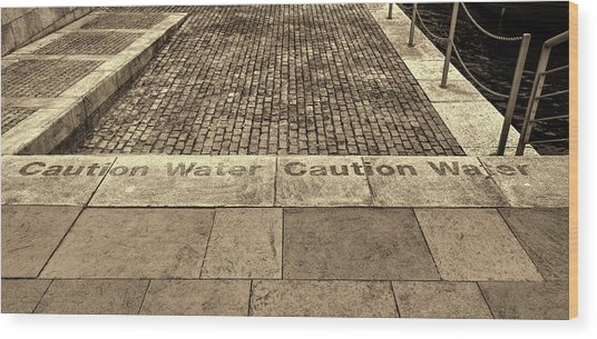 Caution Water Wood Print