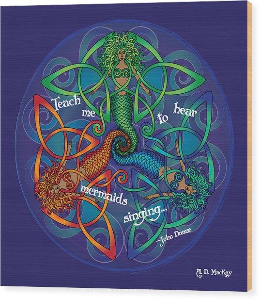 Celtic Mermaid Mandala Wood Print