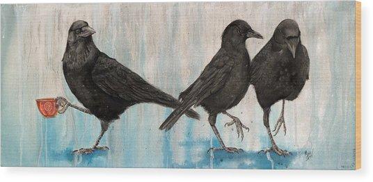 Crow Takes Tea Wood Print