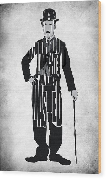 Charlie Chaplin Typography Poster Wood Print