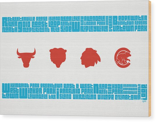 Chicago Flag Sports Teams Wood Print