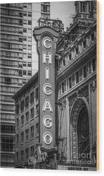 Chicago Theater Sign In Black And White Wood Print