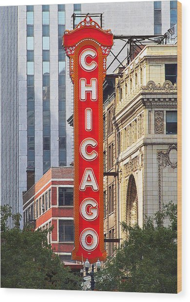 Chicago Theatre - A Classic Chicago Landmark Wood Print