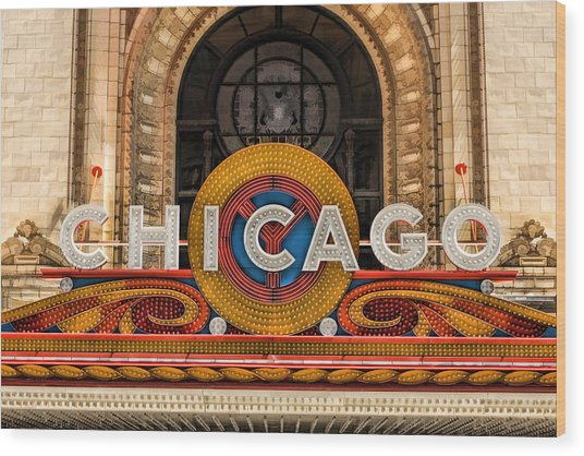 Chicago Theatre Marquee Sign Wood Print