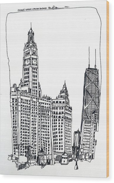 Chicago Wrigley And Hancock Buildings Wood Print